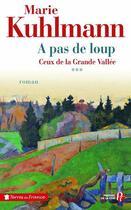 Couverture du livre « À pas de loup » de Marie Kuhlmann aux éditions Presses De La Cite