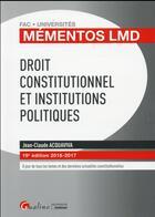 Couverture du livre « Droit constitutionnel et institutions politiques (édition 2016/2017) » de Jean-Claude Acquaviva aux éditions Gualino