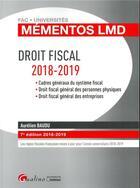 Couverture du livre « Droit fiscal (édition 2018/2019) » de Aurelien Baudu aux éditions Gualino