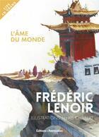 Couverture du livre « L'âme du monde » de Frederic Lenoir et Alexis Chabert aux éditions Les Editions Retrouvees
