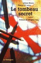 Couverture du livre « Le tombeau secret » de Lyliane Mosca et Thierry P.-F. Leroy aux éditions Le Pythagore