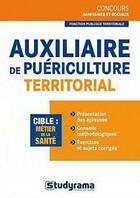 Couverture du livre « Auxiliaire de puériculture territorial » de Cecile Bouye aux éditions Studyrama
