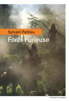 Couverture du livre « Forêt-Furieuse » de Sylvain Pattieu aux éditions Rouergue