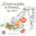 Couverture du livre « Si j'avais un jardin en Provence » de Lizzie Napoli aux éditions Equinoxe