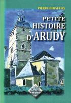 Couverture du livre « Petite histoire d'Arudy » de Pierre Berneteix aux éditions Editions Des Regionalismes