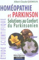 Couverture du livre « Homéopathie et Parkinson ; solutions au confort du parkinsonien » de Albert-Claude Quemoun aux éditions Pietteur Marco