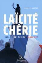 Couverture du livre « Laïcité chérie » de Isabelle Pretre aux éditions Saint Augustin