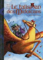 Couverture du livre « Le talisman des Midolcans t.2 ; monsieur Kelinto » de Jean-Blaise Djian et Sebastien Corbet et Adelaide Camp aux éditions Vagabondages