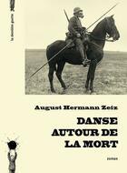 Couverture du livre « Danse autour de la mort » de August Hermann Zeiz aux éditions La Derniere Goutte