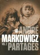 Couverture du livre « Partages t.2 » de Andre Markowicz aux éditions Inculte