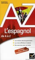 Couverture du livre « L'espagnol de a à z » de Claude Mariani et Daniel Vassiviere aux éditions Hatier