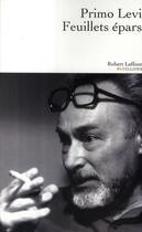 Couverture du livre « Feuillets épars » de Primo Levi aux éditions Robert Laffont