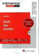 Couverture du livre « Droit des suretes - integre les dispositions de la pacte du 22 mai 2019 » de Gael Piette aux éditions Gualino