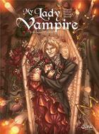Couverture du livre « My lady vampire t.3 ; sonnez l'hallali » de Silvestro Nicolaci et Rutile et Audrey Alwett aux éditions Soleil