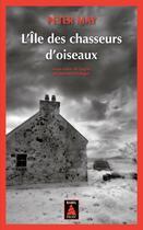 Couverture du livre « L'île des chasseurs d'oiseaux » de Peter May aux éditions Actes Sud
