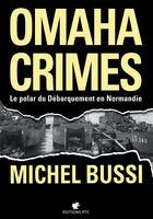 Couverture du livre « Omaha crimes » de Michel Bussi aux éditions Ptc