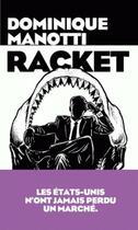 Couverture du livre « Racket » de Dominique Manotti aux éditions Arenes