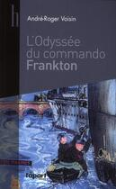 Couverture du livre « Odyssée du commando Frankton » de Andre-Roger Voisin aux éditions L'a Part Buissonniere