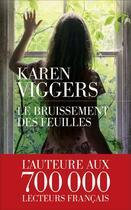 Couverture du livre « Le bruissement des feuilles » de Karen Viggers aux éditions Les Escales