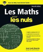 Couverture du livre « Les maths pour les nuls » de Jean-Louis Boursin et Marc Chalvin aux éditions First