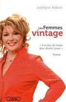 Couverture du livre « Les femmes vintage » de Jocelyne Robert aux éditions Michel Lafon