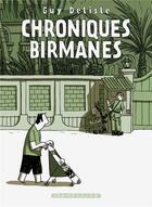 Couverture du livre « Chroniques birmanes » de Guy Delisle aux éditions Delcourt