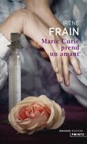 Couverture du livre « Marie Curie prend un amant » de Irene Frain aux éditions Points