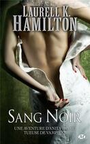 Couverture du livre « Anita Blake T.16 ; sang noir » de Laurell K. Hamilton aux éditions Milady