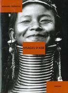 Couverture du livre « Visages D'Asie Au Temps Des Premiers Voyageurs » de Bernard Dupaigne aux éditions Hazan