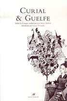 Couverture du livre « Curial et guelfe (version francaise) » de Anonyme aux éditions Anacharsis
