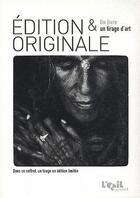 Couverture du livre « Un livre, un tirage d'art » de Laurent Auxietre aux éditions L'oeil Ouvert
