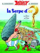 Couverture du livre « Astérix t.2 ; la serpe d'or » de Rene Goscinny et Albert Uderzo aux éditions Hachette