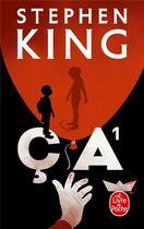 Couverture du livre « Ça t.1 » de Stephen King aux éditions Lgf