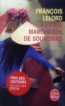 Couverture du livre « La petite marchande de souvenirs » de FranÇois Lelord aux éditions Lgf