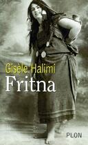 Couverture du livre « Fritna » de Gisele Halimi aux éditions Plon