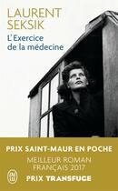 Couverture du livre « L'exercice de la médecine » de Laurent Seksik aux éditions J'ai Lu