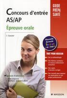 Couverture du livre « Concours entrée AS/AP ; épreuve orale (7e édition) » de Jacqueline Gassier aux éditions Elsevier-masson