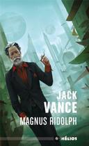 Couverture du livre « Magnus Ridolph » de Jack Vance aux éditions Mnemos