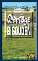 Couverture du livre « Chantage bigouden » de Marie Vaillant aux éditions Bargain