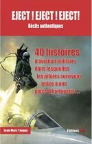 Couverture du livre « Eject! eject! eject! récits authentiques » de Jean-Marc Tanguy aux éditions Jpo