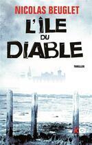 Couverture du livre « L'île du diable » de Nicolas Beuglet aux éditions Xo