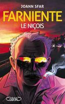Couverture du livre « Farniente ; le Niçois » de Joann Sfar aux éditions Michel Lafon