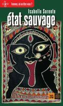 Couverture du livre « État sauvage » de Isabelle Sorente aux éditions Indigene