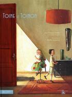 Couverture du livre « Toine et toinon » de Jean-Francois Deniau et Jackowsky aux éditions Hachette Jeunesse