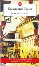 Couverture du livre « Jour sans retour » de Kathrine Kressmann Taylor aux éditions Lgf