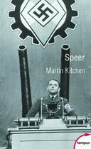 Couverture du livre « Speer, l'architecte d'Hitler » de Martin Kitchen aux éditions Tempus/perrin