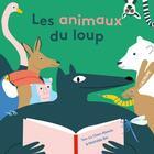 Couverture du livre « Les animaux du loup » de Abenia aux éditions L'agrume