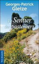 Couverture du livre « Les sentiers des pastelliers » de Gleize Georges-Patri aux éditions De Boree