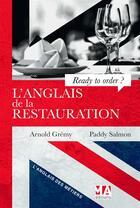 Couverture du livre « L'anglais de la restauration » de Arnold Gremy et Paddy Salmon aux éditions Micro Application