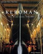 Couverture du livre « Keroman ; base de sous-marins, 1940-2003 » de Yann Lukas et Christophe Cerino aux éditions Palantines